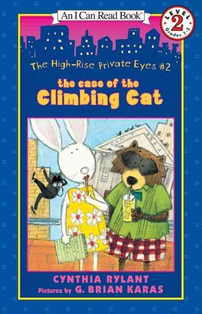 The Case of the Climbing Cat By Rylant, Cynthia/ Karas, G. Brian (ILT)