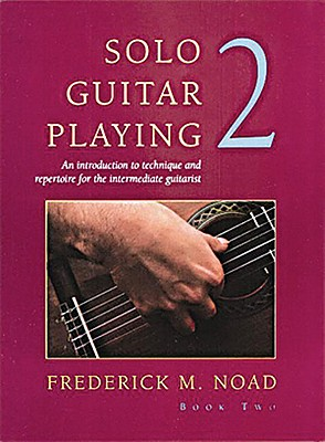 Solo Guitar Playing II By Noad, Frederick
